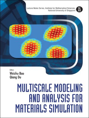 cover image of Multiscale Modeling and Analysis For Materials Simulation