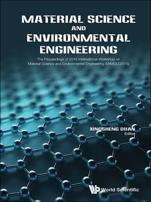 cover image of Material Science and Environmental Engineering--The Proceedings of 2016 International Workshop (Iwmsee2016)