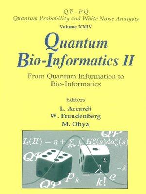 cover image of Quantum Bio-informatics Ii