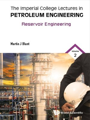 cover image of Imperial College Lectures In Petroleum Engineering, The--Volume 2