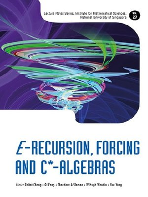 cover image of E-recursion, Forcing and C*-algebras