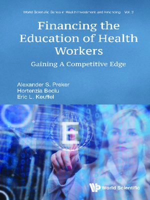 cover image of Financing the Education of Health Workers