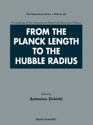 cover image of From the Planck Length to the Hubble Radius, Sep 98, Italy