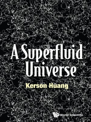 cover image of A Superfluid Universe