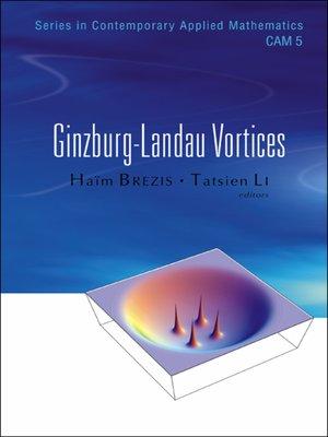 cover image of Ginzburg-landau Vortices