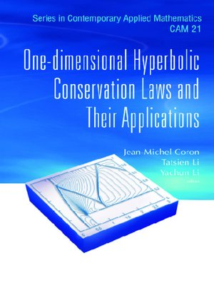 cover image of One-dimensional Hyperbolic Conservation Laws and Their Applications