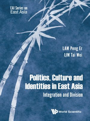 cover image of Politics, Culture and Identities In East Asia