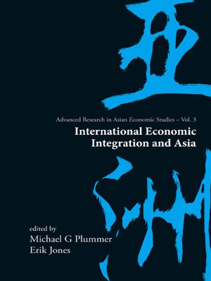 cover image of International Economic Integration and Asia
