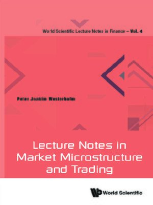 cover image of Lecture Notes In Market Microstructure and Trading