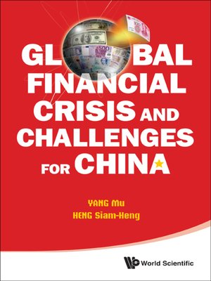 cover image of Global Financial Crisis and Challenges For China