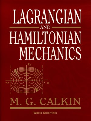 lagrangian mechanics An introduction to lagrangian mechanics alain j brizard consequently, lagrangian mechanics becomes the centerpiece of the course and provides a continous thread throughout the.
