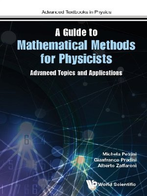 cover image of A Guide to Mathematical Methods For Physicists