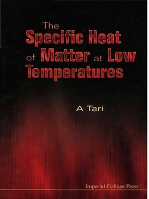 cover image of The Specific Heat of Matter At Low Temperatures