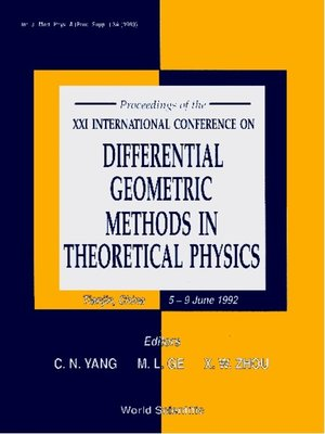 cover image of Differential Geometric Methods In Theoretical Physics--Proceedings of the Xxi International Conference