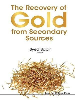 cover image of The Recovery of Gold From Secondary Sources