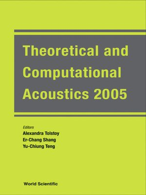 cover image of Theoretical and Computational Acoustics 2005 (With Cd-rom)--Proceedings of the 7th International Conference (Ictca 2005)