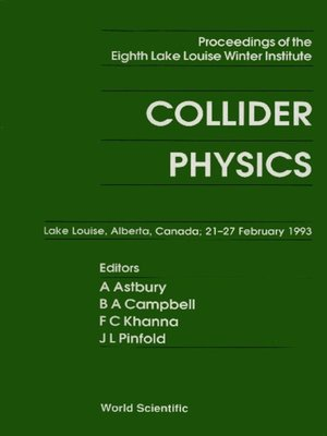 cover image of Collider Physics--Proceedings of the Eighth Lake Louise Winter Institute