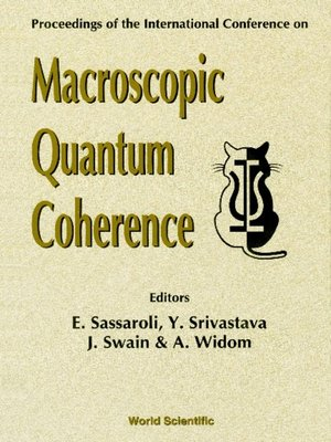cover image of Macroscopic Quantum Coherence--Proceedings of the International Conference