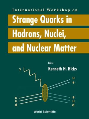 cover image of Strange Quarks In Hadrons, Nuclei and Nuclear Matter--Proceedings of the International Workshop
