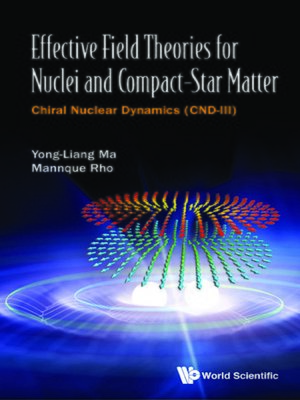 cover image of Effective Field Theories For Nuclei and Compact-star Matter