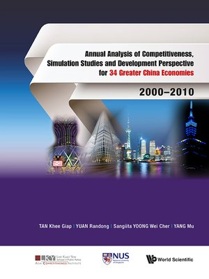 cover image of Annual Analysis of Competitiveness, Simulation Studies and Development Perspective For 34 Greater China Economies