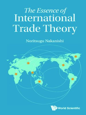 cover image of The Essence of International Trade Theory