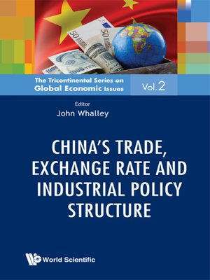 cover image of China's Trade, Exchange Rate and Industrial Policy Structure