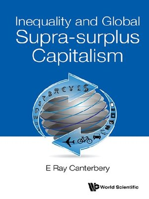 cover image of Inequality and Global Supra-surplus Capitalism