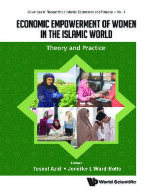 cover image of Economic Empowerment of Women In the Islamic World