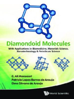 cover image of Diamondoid Molecules