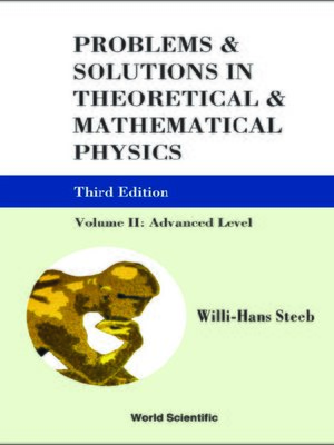 cover image of Problems and Solutions In Theoretical and Mathematical Physics--Volume Ii