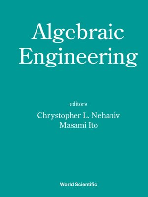 cover image of Algebraic Engineering--Proceedings of the First International Conference On Semigroups and Algebraic Eng and Workshop On For