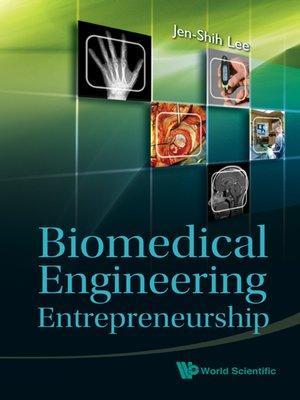 cover image of Biomedical Engineering Entrepreneurship