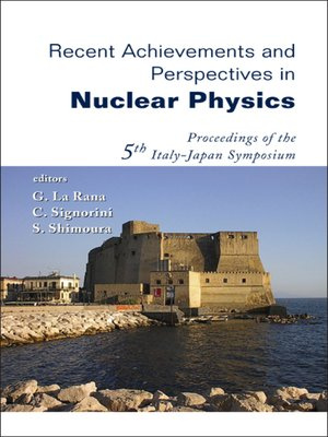 cover image of Recent Achievements and Perspectives In Nuclear Physics--Proceedings of the 5th Italy-japan Symposium