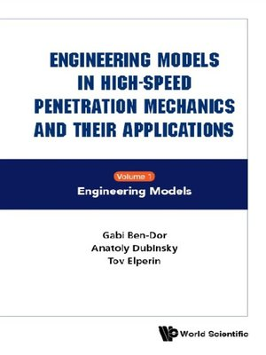 cover image of Engineering Models In High-speed Penetration Mechanics and Their Applications (In 2 Volumes)