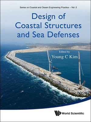 cover image of Design of Coastal Structures and Sea Defenses