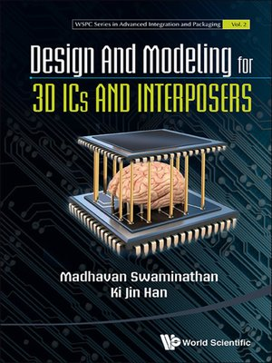 cover image of Design and Modeling For 3d Ics and Interposers