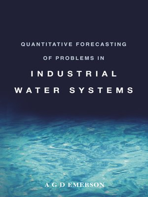 cover image of Quantitative Forecasting of Problems in Industrial Water Systems
