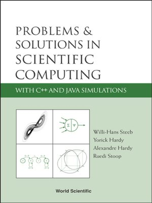 cover image of Problems and Solutions In Scientific Computing With C++ and Java Simulations
