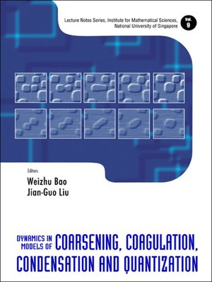 cover image of Dynamics In Models of Coarsening, Coagulation, Condensation and Quantization