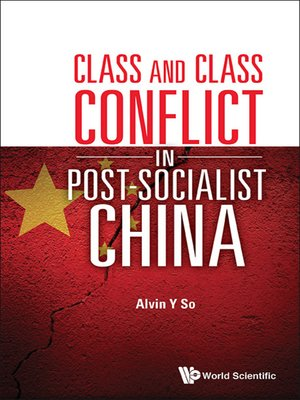 cover image of Class and Class Conflict In Post-socialist China