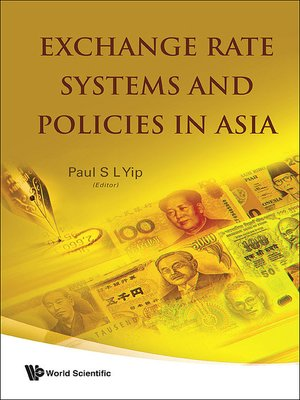 cover image of Exchange Rate Systems and Policies In Asia