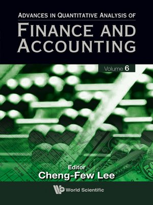 cover image of Advances In Quantitative Analysis of Finance and Accounting (Volume 6)