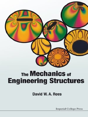 cover image of The Mechanics of Engineering Structures