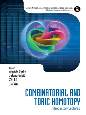 cover image of Combinatorial and Toric Homotopy