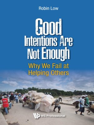 cover image of Good Intentions Are Not Enough