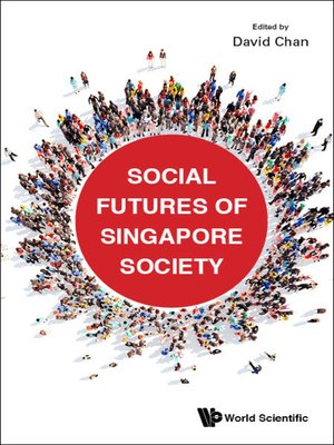 cover image of Social Futures of Singapore Society
