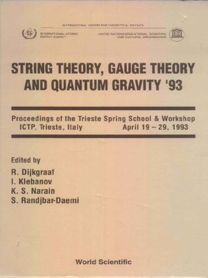 cover image of String Theory, Gauge Theory and Quantum Gravity '93--Proceedings of the Trieste Spring School and Workshop