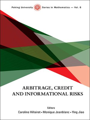 cover image of Arbitrage, Credit and Informational Risks