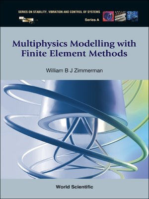 cover image of Multiphysics Modeling with Finite Element Methods